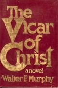 http://www.amazon.com/Vicar-Christ-Walter-F-Murphy/dp/0025882201